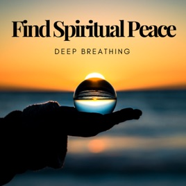 find spiritual peace deep breathing gentle music zen meditation
