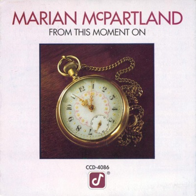 From This Moment On - Marian McPartland