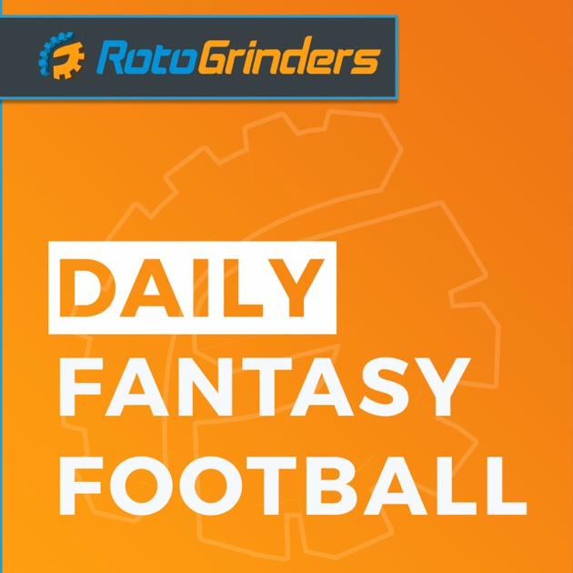 Rotogrinders Daily Fantasy Football By The Rg Network Podcasts On