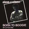 Born To Boogie - Single