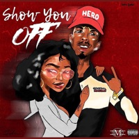 Show You Off - Single Mp3 Download