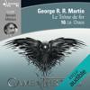 Le chaos: Le Trône de fer 10 - George R.R. Martin
