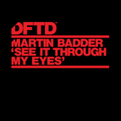 See It Through My Eyes (Extended Mix) - Martin Badder