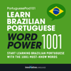 Innovative Language Learning - Learn Brazilian Portuguese - Word Power 1001: Beginner Portuguese #4 (Unabridged) artwork