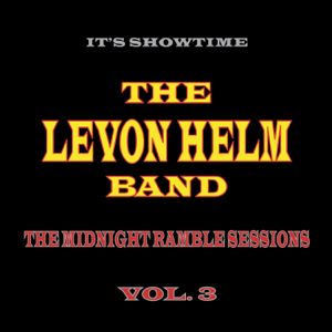 The Levon Helm Band - The Midnight Ramble Sessions, Vol. 3