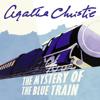 Agatha Christie - The Mystery of the Blue Train (Unabridged) artwork