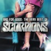 Bad For Good: The Very Best of Scorpions, Scorpions