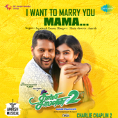 I Want to Marry You Mama (From