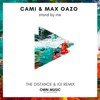 Cami & Max Oazo - Stand by Me (The Distance & Igi Remix) artwork