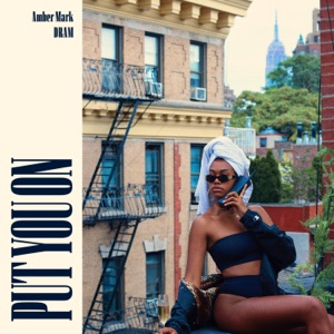 Put You On - Single Mp3 Download