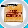 Nouveau Niveau, Vol. 2 - Good Morning Bitches