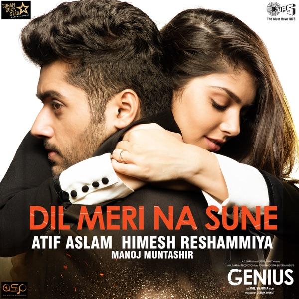 """Atif Aslam - Dil Meri Na Sune (From """"genius"""")"""