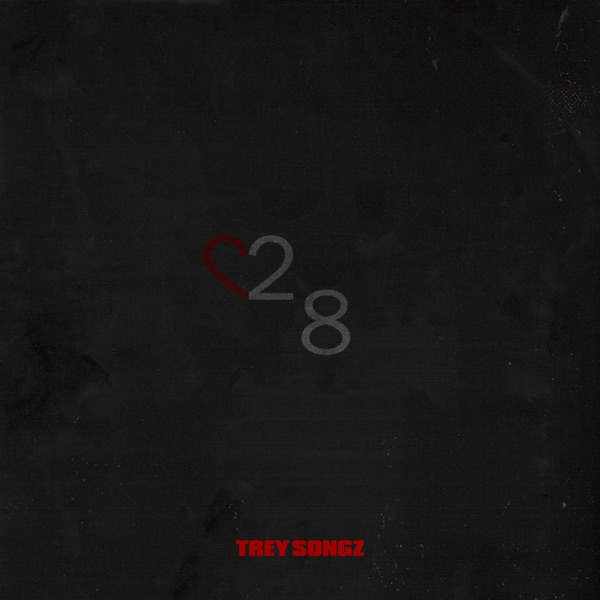 Trey Songz - 28 album wiki, reviews