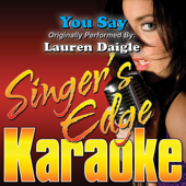 You Say (Originally Performed By Lauren Daigle) [Karaoke]