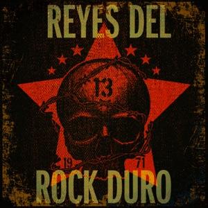 Reyes Del Rock Duro