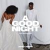 John Legend x BloodPop - A Good Night Song Lyrics