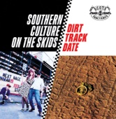 Southern Culture on The Skids - Nitty Gritty