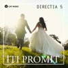 Iti Promit... - Single, Direcția 5