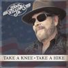 Take a Knee, Take a Hike - Single