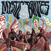 Mystic Braves - Bright Blue Day Haze