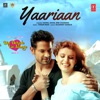 Yaariaan From Din Dehade Lai Jaange Single