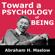 Abraham H. Maslow - Toward a Psychology of Being (Unabridged)