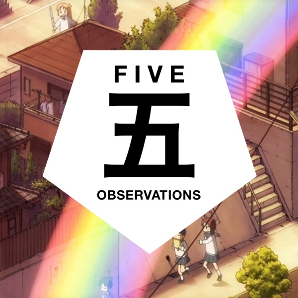 Five Observations