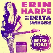 Erin Harpe and the Delta Swingers - Kokomo Me Baby