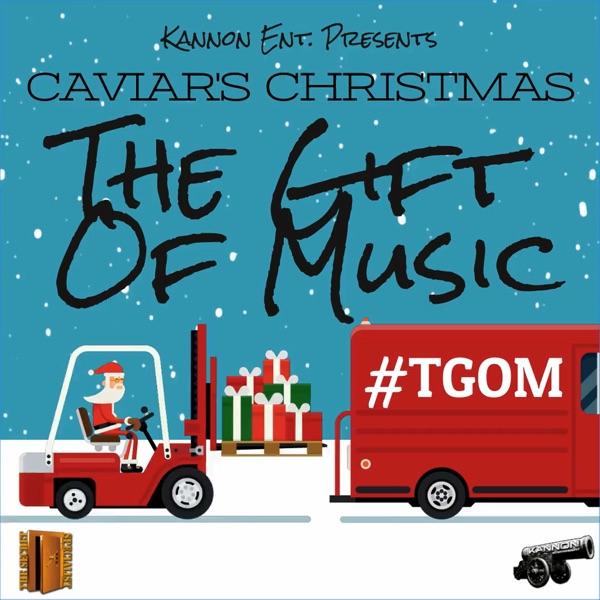Caviar's Christmas (The Gift of Music)