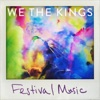 Festival Music - Single, We the Kings
