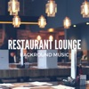 Restaurant Lounge Backround Music