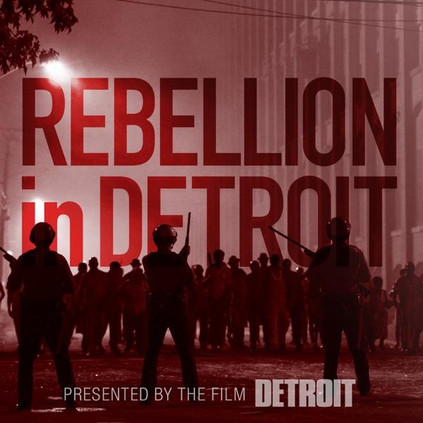 Rebellion in Detroit
