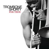 Trombone Shorty - Buckjump (feat. The Rebirth Brass Band & 5th Ward Weebie)