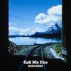 Call Me Fire (feat. Ángel Vera) - Single