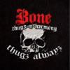 Bone Thugs-n-Harmony - We B Workn'