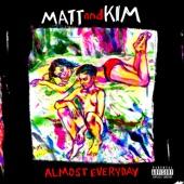 Matt and Kim - Forever