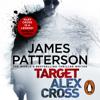 James Patterson - Target: Alex Cross (Unabridged) artwork