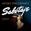 Sabotaje (Serie Falcó) - Arturo Pérez-Reverte