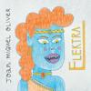 Elektra - Joan Miquel Oliver