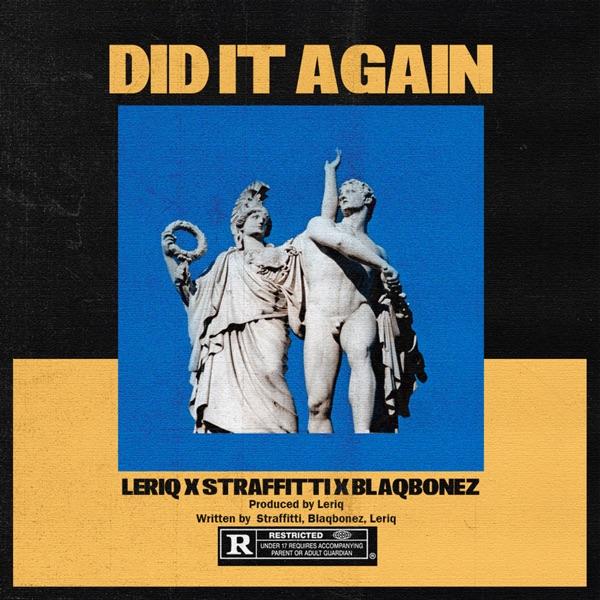 Did It Again (feat. Straffitti & BlaqBonez) - Single