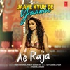 Ae Raja From Jaane Kyun De Yaaron Single