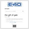 E-40 - The Gift Of Gab  artwork