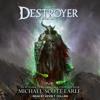 Michael-Scott Earle - The Destroyer: The Destroyer, Book 1 (Unabridged)  artwork