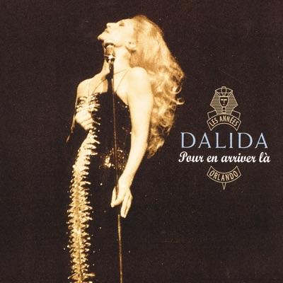 Pour en arriver là - Dalida