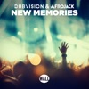 New Memories - Single, DubVision & Afrojack