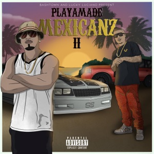 Playamade Mexicanz II Mp3 Download