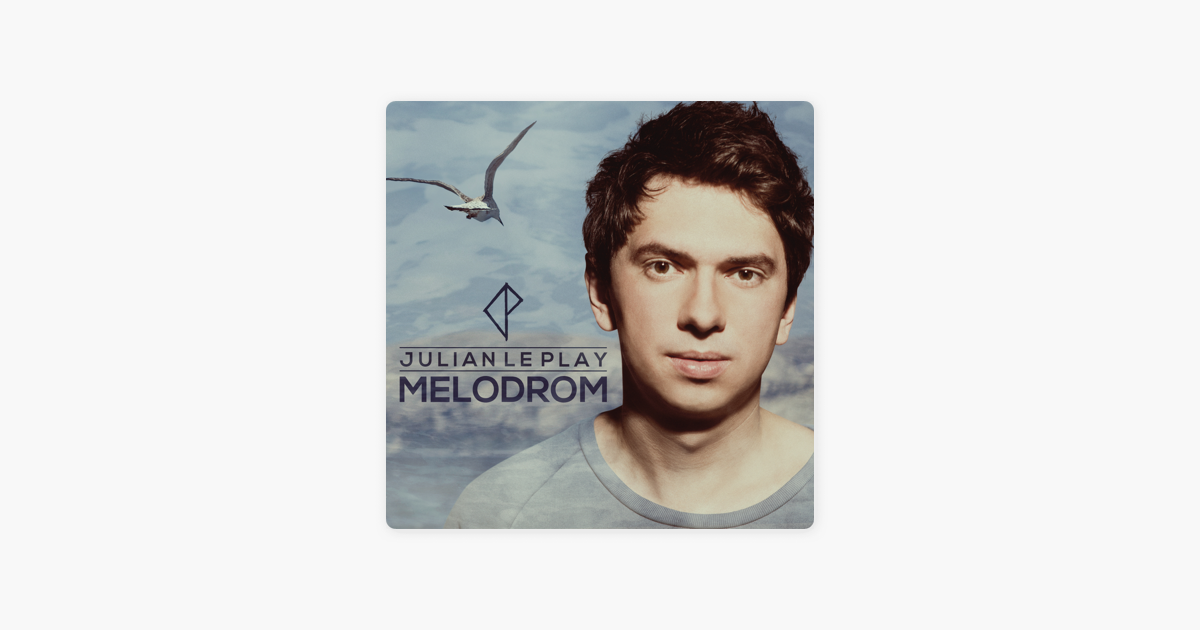 melodrom julian le play