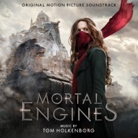 Mortal Engines - Official Soundtrack