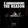 X Ambassadors - Unsteady artwork