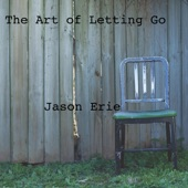 Jason Erie - The Art of Letting Go